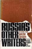 Russia's Other Writers, Selections from Samizdat Literature